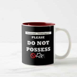 DO NOT POSSESS Two-Tone COFFEE MUG