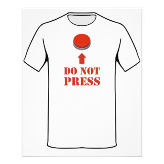 Do Not Press the Red Button 11.5 Cm X 14 Cm Flyer