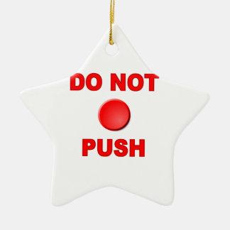 Do Not Push Button Ceramic Star Decoration