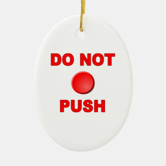 Do Not Push Button Christmas Ornament