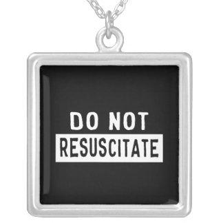 Do Not Resuscitate Square Pendant Necklace