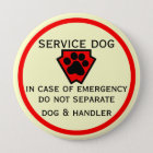 Do Not Separate Dog and Handler 10 Cm Round Badge