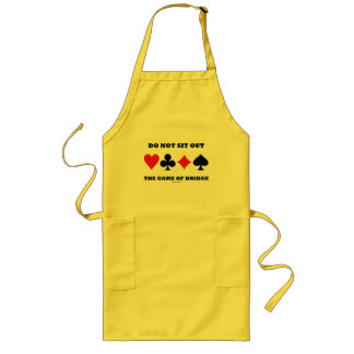 Do Not Sit Out The Game Of Bridge (Card Suits) Long Apron