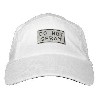 do not spray hat