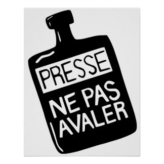 Do not swallow the Press poster