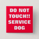 DO NOT TOUCH SERVICE DOG 15 CM SQUARE BADGE