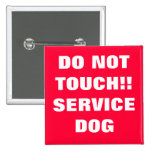 DO NOT TOUCH SERVICE DOG PINS