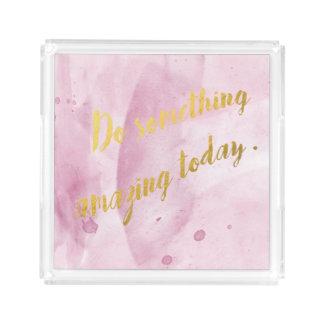 Do something amazing pink tray, watercolor acrylic tray