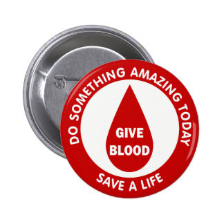 Do Something Amazing Today Save A Life 6 Cm Round Badge