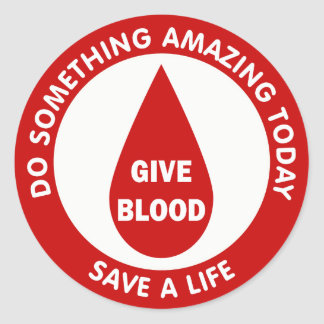 Do Something Amazing Today Save A Life Round Sticker