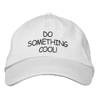 DO SOMETHING COOL! CAP EMBROIDERED HAT
