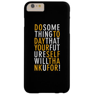 DO SOMETHING TODAY | IPHONE 6/6S PLUS CASE BARELY THERE iPhone 6 PLUS CASE