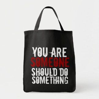 Do Something Tote Grocery Tote Bag