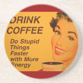 Do Stupid Things Faster Coaster