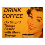 Do Stupid Things Faster Vintage Coffee Ad Postcard