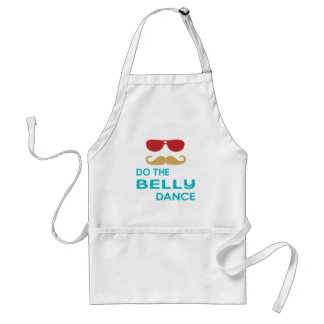 Do the Belly dance. Apron