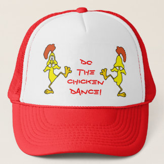 DO THE CHICKEN DANCE! by SHARON SHARPE Trucker Hat