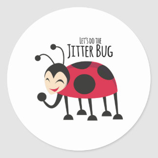 Do the Jitter Bug Round Sticker