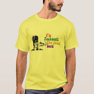 DO THE PACHACUTI! :D T-Shirt