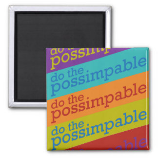 Do the Possimpable Magnet