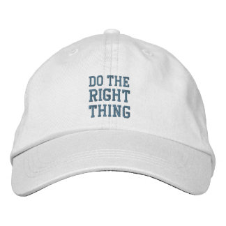 DO THE RIGHT THING cap Embroidered Baseball Cap