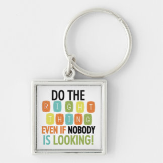 Do The Right Thing Silver-Colored Square Key Ring