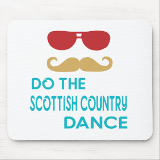 Do the Scottish Country Dance Mousepad