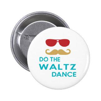 Do the Waltz Dance Button