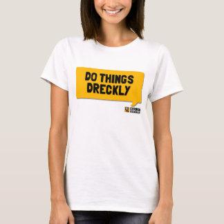 Do Things Dreckly: A Cornish Soundboard Shirt