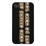 do unto otters as bears do unto you iPhone 4/4S cases