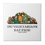 Do Vegetarians Eat Figs? (Pile Of Vegetables)