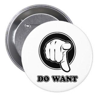 Do Want 7.5 Cm Round Badge