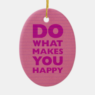 Do What Make You Happy Pink Notebook Paper Christmas Ornament