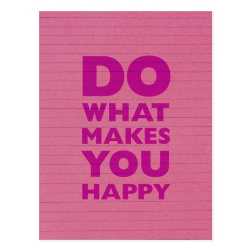 Do What Make You Happy Pink Notebook Paper Postcard