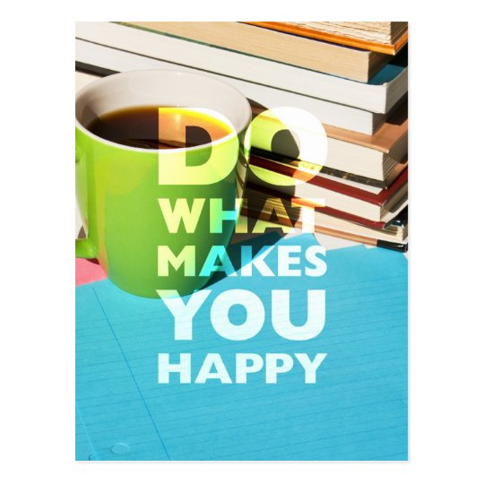 Do What Makes You Happy, Coffee, books, and