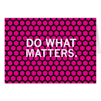 Do What Matters on Pink Hexagon Pattern Cards