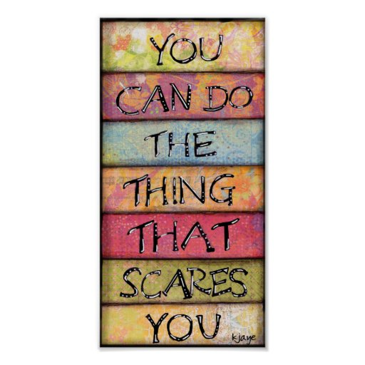 Do What Scares You - Fun, Inspirational Art