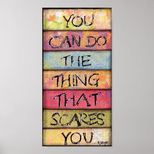 Do What Scares You - Fun, Inspirational Art