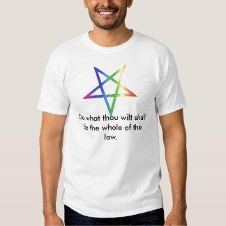 Do what thou wilt t-shirt