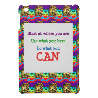Do what you can wisdom quote text words saying case for the iPad mini