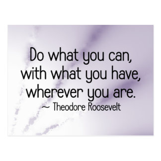 Do what you can with what you have postcard