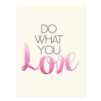 Do What You Love 2 Postcard