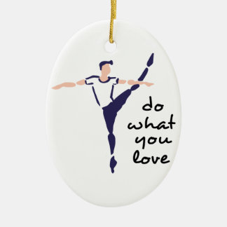Do What You Love Christmas Ornament