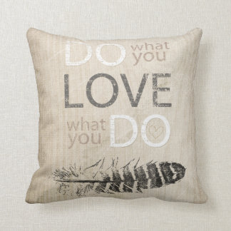 Do What You Love | Feather and inspirational Cushion