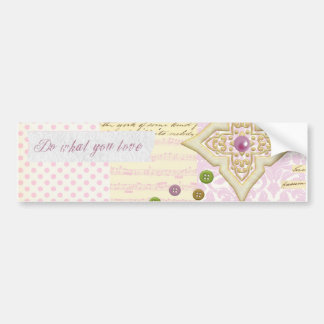 Do what you love - Girly Pink & Cream collage Bumper Sticker