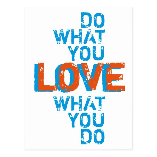 do what you love, inspirational word art print post card
