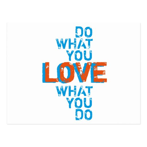 do what you love, inspirational word art print post cards