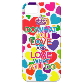 Do What You Love & Love What You Do iPhone 5 Case