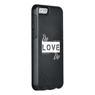 Do what you love OtterBox iPhone 6/6s case