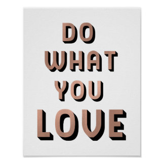 Do What You Love Quote | Faux Rose Gold Typography Poster